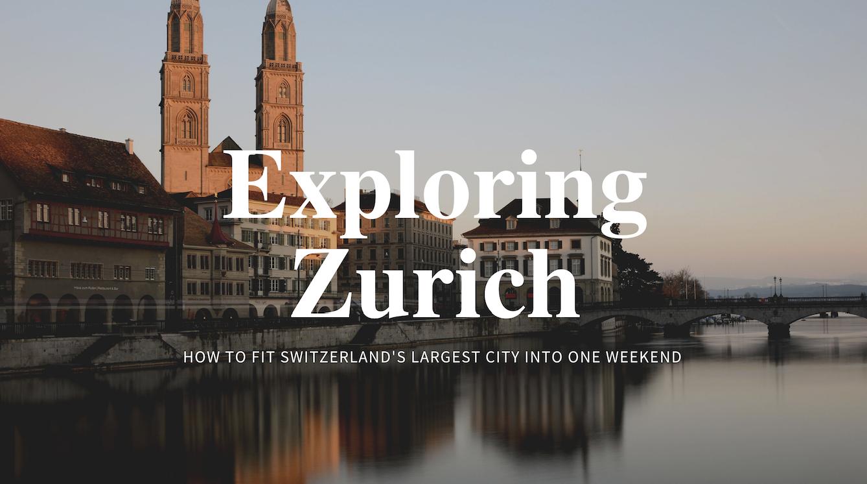 One Weekend in Zurich
